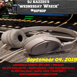 DJ Kazzeo - 2019 09 04 (Wednesday Wreck)