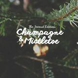 Champagne and Mistletoe (Vol. 2) - #Throwback R&B Hits
