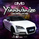 @DMODeejay Presents - Official @Yiannimize Mix Part 8