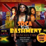 SOCA VS BASHMENT FRI 22ND APRIL @ MAGNOILA PARK PROMO MIX BY MIKEY FLEXX