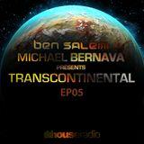 Ben Salem & Michael Bernava - Transcontinental - EP5