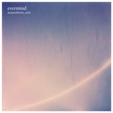 Evermind Anjunabeats_Mix (track @ 27:00)