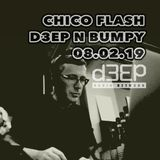 D3EP N BUMPY (CHICO FLASH TAKEOVER) - 08.02.19