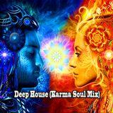 Deep House (Karma Soul Mix)