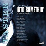 Tony Minvielle Presents Into Somethin' Volume One - Taster