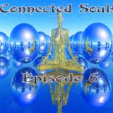 Connected Souls EP6 Mixed By Far-Side