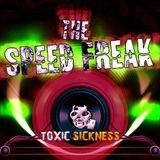 The Speed Freak - Dnb, Crossbreed, Industrial Mix For Toxic Sickness 11-2015