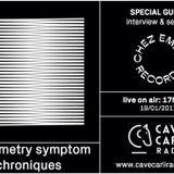 Asymmetry Symptom Chroniques présenté par DZAR et CANELLE S01 E01 - CCR S03