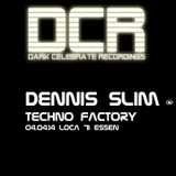 Dennis Slim @ Techno Factrory 4.4.14 LOCA 71 ESSEN