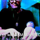 SD038 - Adam Warped aka Johnny Blackouts (Whiskey Pickle / Chill Beats)