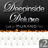 DEEPINSIDE DELUXE @ MURANO Paris (May 2011) Part.2