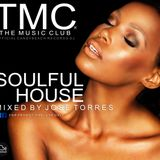 TMC & THE MUSIC CLUB MIXED BY JOSE TORRES MARZO 2017 SOULFUL HOUSE