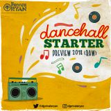 Private Ryan Presents Dancehall Starter Preview (RAW)
