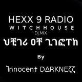 VEIL of LIGHT with dj Ⴈnnocen† DΔRKNEζζ - Witch House - 07-10-2k17 - HEXX 9 RADIO -
