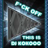 Dj KoKooo - F*CK OFF (Original Mix)