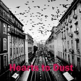 Hearts to dust - 14.05.2016