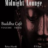 Midnight Lounge # Buddha Cafè Vol.3