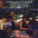 STRANJAH, DAVID LOUIS WITH MR. MENSA - LIVE @ STRANJAH & FRIENDS ROOFTOP B-DAY