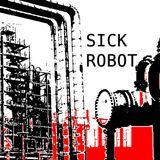 SickRobot Sessions