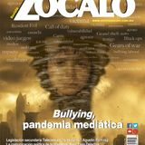Bullying, pandemia mediática, revista Zócalo julio