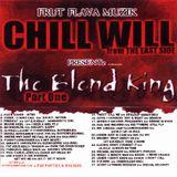 DJ CHILL WILL - THE BLEND KING PT. 1