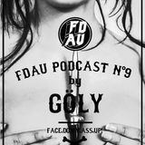 Face Down Ass Up Podcast Vol. 9 / by GÖLY