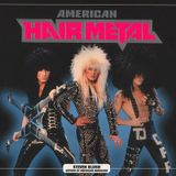 American Adventure Part 2 80s hair metal cock rock bands fixed version