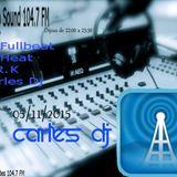Techno Sound 104.7 fm 2015/11/05 set carles dj