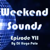 Weekend Sounds VII by DJ Hugo Polo