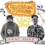 Knitted Noose Episode 73 - Lion King