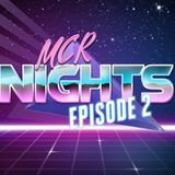 MCR Nights Synthwave Mix Show  Episode 2 - Mixed By DJ Max Speed