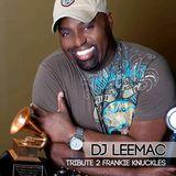 DJ LeeMac Tribute 2 Frankie Knuckles
