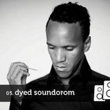 Soundwall Podcast 05 : Dyed Soundorom