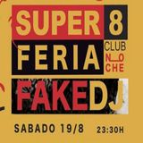 Fake Dj @ Super 8 Club (Feria Almeria 19-08-2017)