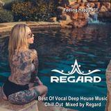 Feeling Happy #31 ♦ Best Of Vocal Deep House Music Chill Out ♦ Mixed by Regard