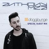 Dogglounge Deep House Radio / ANTHONY MEA Special Guest Mix