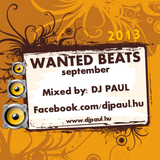 Wanted Beats 2013 September - Mixed by Dj. Paul www.djpaul.hu