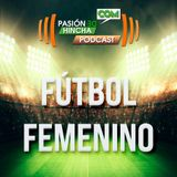Pasión de Hincha FM - Fútbol Femenino Primera División | Fecha 8 : Colo-Colo vs Everton