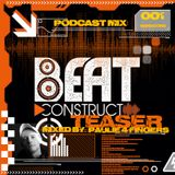 Beatconstruct Teaser podcast #001 - mixed by: Paulie 4-Fingers