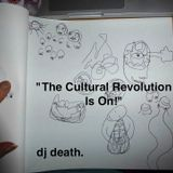 """""""The Cultural Revolution Is On!"""" Dj DEATH. happy 2016 mix"""