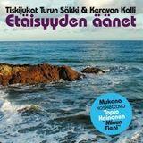 """""""Etäisyyden äänet"""" - Turun Säkki & Keravan Kolli - Vol 3"""