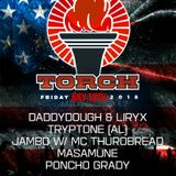 TORCH: DaddyDough - Live @ Torch - 7.13.18 [Audio Only]
