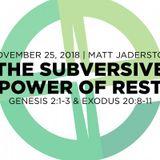 The Subversive Power of Rest