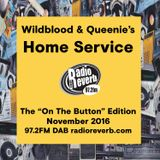 Wildblood + Queenie's Home Service November's On The Button Show