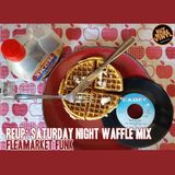 REUP: Saturday Night Waffle Mix