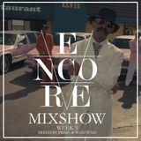 Encore Radio Week 5