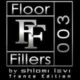 Floor Fillers 003 Trance Edition By Shlomi Levi