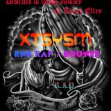 Xtsysm , RnB Rap and Electro-Bounce . In memory of Tracy Elley R.I.P
