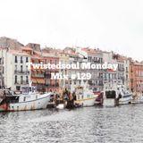 Twistedsoul Monday Mix #129