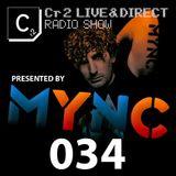 MYNC presents Cr2 Records Radio Show 034 [11/11/11]